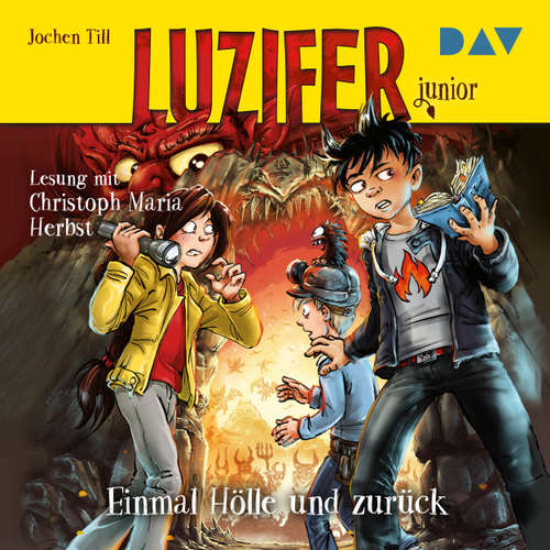 Hoerbuch Einmal Hölle und zurück - Luzifer Junior, Teil 3 - Jochen Till - Christoph Maria Herbst