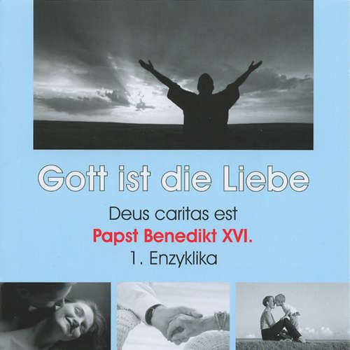 Deus caritas est - Gott ist die Liebe