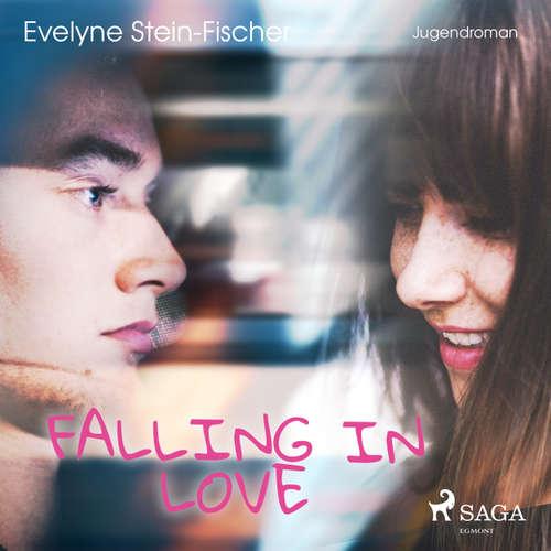 Hoerbuch Falling in Love - Evelyne Stein-Fischer - Cathrin Bürger