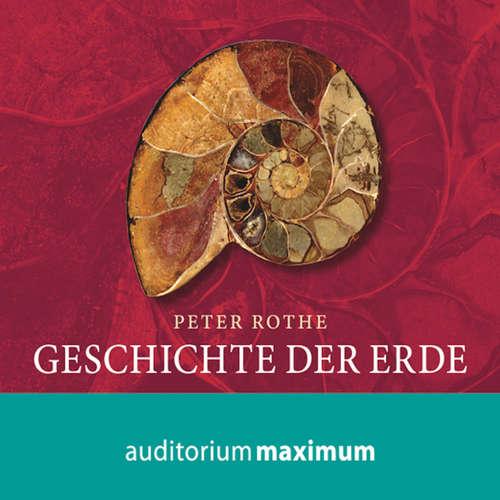 Hoerbuch Geschichte der Erde - Peter Rothe - Martin Falk