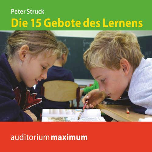 Hoerbuch Die 15 Gebote des Lernens - Peter Struck - Axel Thielmann