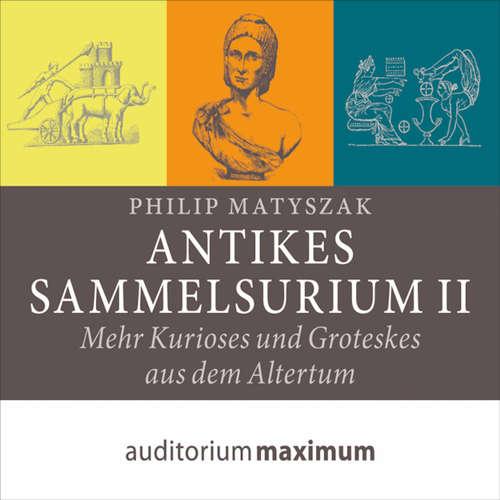 Antikes Sammelsurium II
