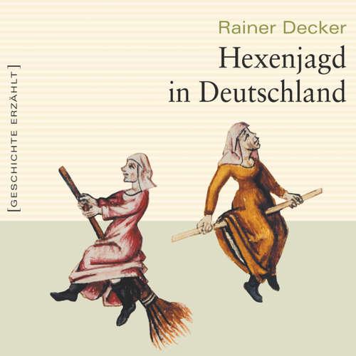 Hoerbuch Hexenjagd in Deutschland - Rainer Decker - Marcus Boshkow