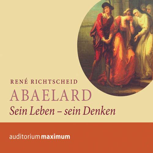 Hoerbuch Abaelard - Sein Leben - sein Denken - René Richtscheid - Clemens Tangerding