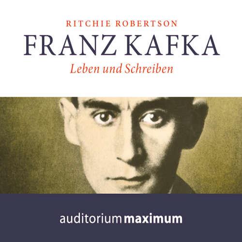 Franz Kafka - Leben und Schreiben