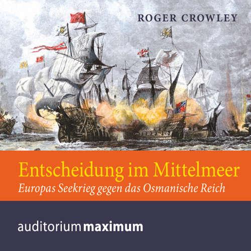 Hoerbuch Entscheidung im Mittelmeer - Roger Crowley - Michael Hametner