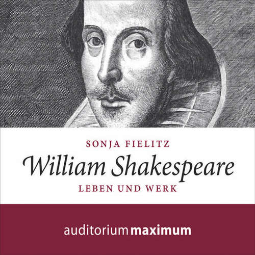 Hoerbuch William Shakespeare - Leben und Werk - Sonja Fielitz - Axel Thielmann
