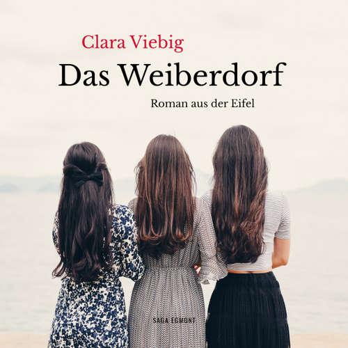 Hoerbuch Das Weiberdorf - Roman aus der Eifel - Clara Viebig - Eva Kraiss