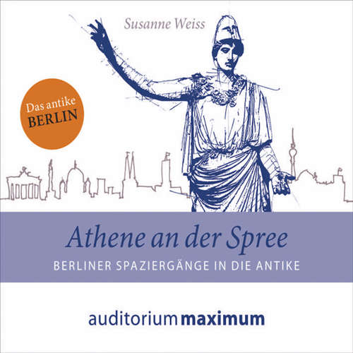 Hoerbuch Athene an der Spree - Susanne Weiss - Uve Teschner
