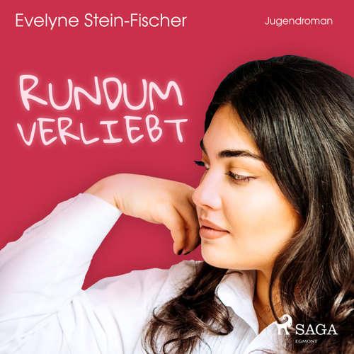 Hoerbuch Rundum verliebt - Evelyne Stein-Fischer - Cathrin Bürger