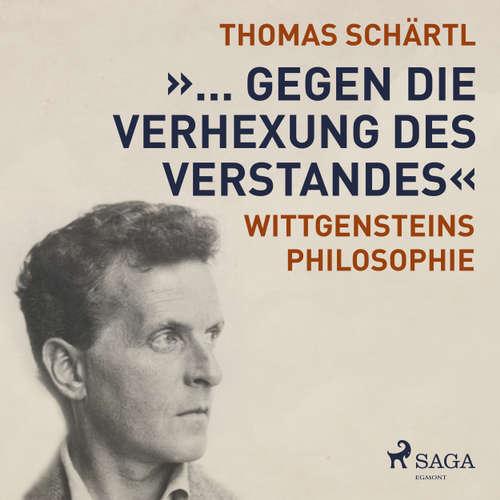 """Hoerbuch """"... gegen die Verhexung des Verstandes"""" - Wittgensteins Philosophie - Thomas Schärtl - Ingo Pfeiffer"""