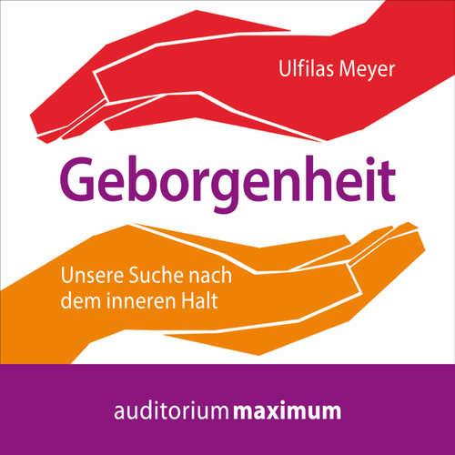 Hoerbuch Geborgenheit - Ulfilas Meyer - Martin Falk