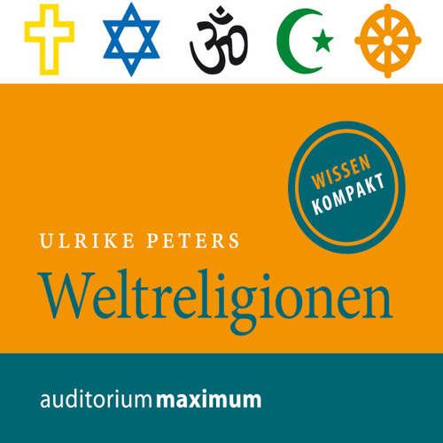 Hoerbuch Weltreligionen - Ulrike Peters - Uve Teschner