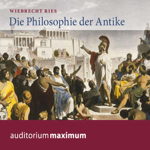 Hoerbuch Die Philosophie der Antike - Wiebrecht Ries - Axel Thielmann