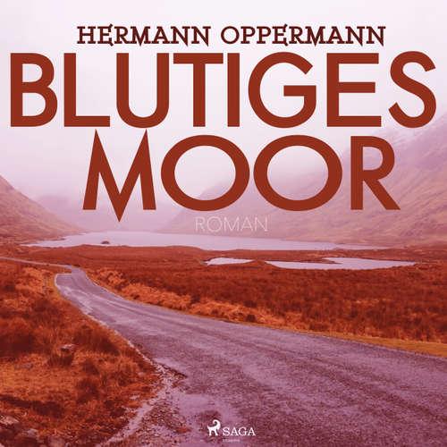 Hoerbuch Blutiges Moor - Hermann Oppermann - Jens Platen