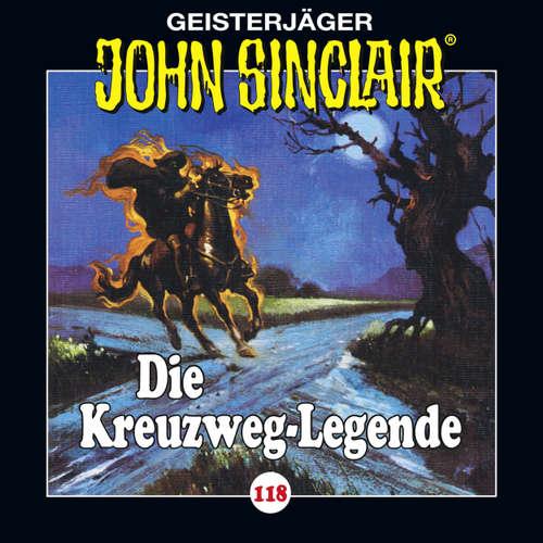 Hoerbuch John Sinclair, Folge 118: Die Kreuzweg-Legende - Jason Dark - Dietmar Wunder