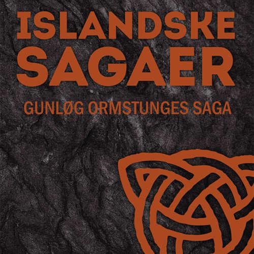 Gunløg Ormstunges saga - Islandske sagaer