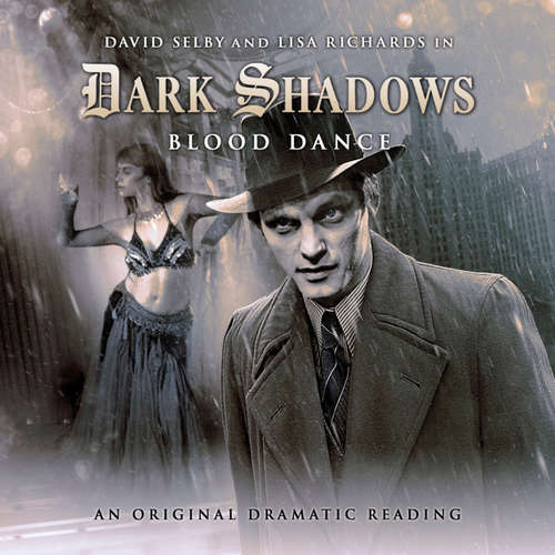 Audiobook Dark Shadows, 11: Blood Dance - Stephen Mark Rainey - David Selby