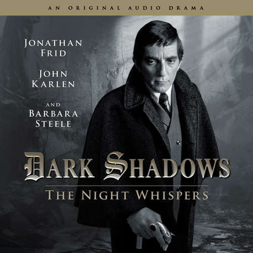 Audiobook Dark Shadows, 12: The Night Whispers - Stuart Manning - Jonathan Frid