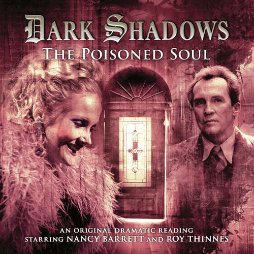 Audiobook Dark Shadows, 19: The Poisoned Soul - James Goss - Nancy Barrett