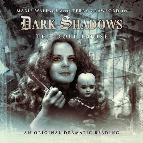 Dark Shadows, 14: The Doll House