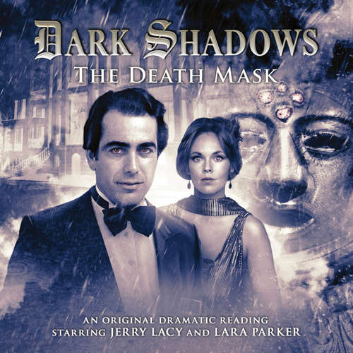 Audiobook Dark Shadows, 16: The Death Mask - Mark Thomas Passmore - Jerry Lacy