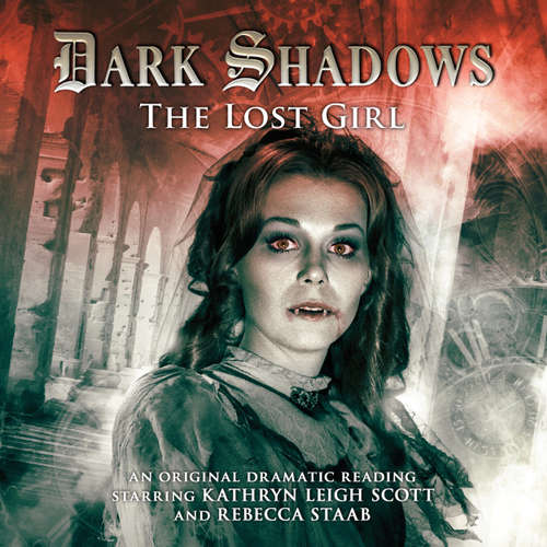 Audiobook Dark Shadows, 20: The Lost Girl - D Lynn Smith - Kathryn Leigh Scott