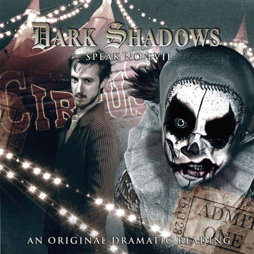 Audiobook Dark Shadows, 28: Speak No Evil - Scott Handcock - Arthur Darvill