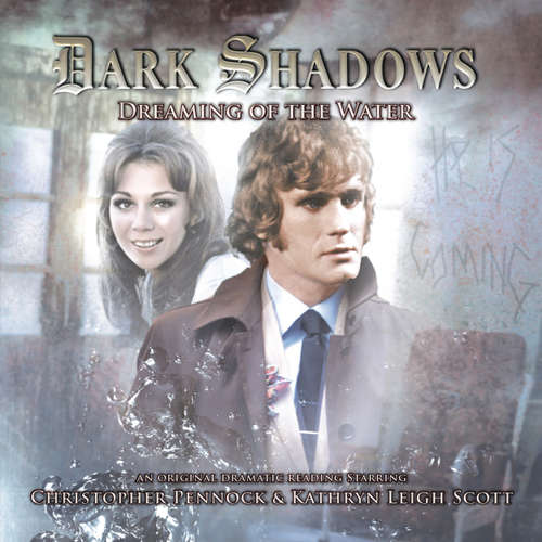 Audiobook Dark Shadows, 30: Dreaming of the Water - Kymberly Ashman - Christopher Pennock