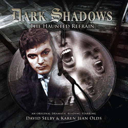 Audiobook Dark Shadows, 31: The Haunted Refrain - Aaron Lamont - David Selby