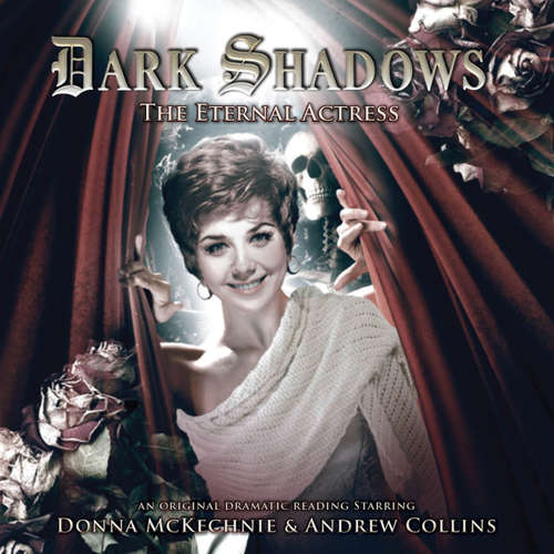 Audiobook Dark Shadows, 25: The Eternal Actress - Nev Fountain - Donna McKechnie