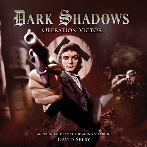 Audiobook Dark Shadows, 27: Operation Victor - Jonathan Morris - David Selby