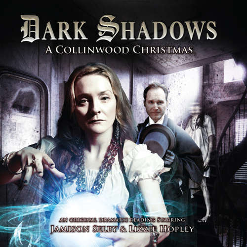 Audiobook Dark Shadows, 32: A Collinwood Christmas - Lizzie Hopley - Jamison Selby