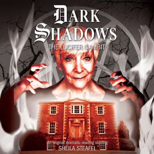 Audiobook Dark Shadows, 36: The Lucifer Gambit - Eric Wallace - Stephanie Ellyne