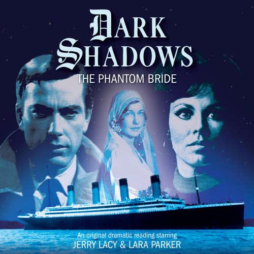 Dark Shadows, 33: The Phantom Bride
