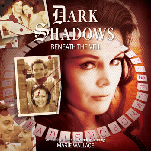 Audiobook Dark Shadows, 34: Beneath the Veil - Kymberly Ashman - Marie Wallace