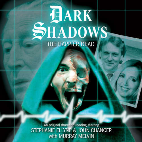 Audiobook Dark Shadows, 41: The Happier Dead - Adam Usden - Stephanie Ellyne