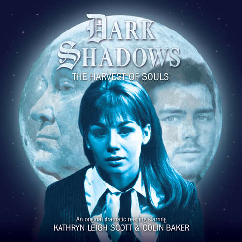Audiobook Dark Shadows, 40: The Harvest of Souls - James Goss - Kathryn Leigh Scott