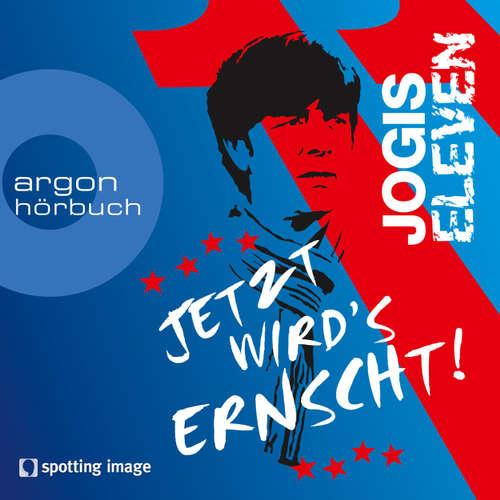 Hoerbuch Jogis Eleven - Jetzt wird's ernscht! - Nomen Nominandum - Christian Schiffer