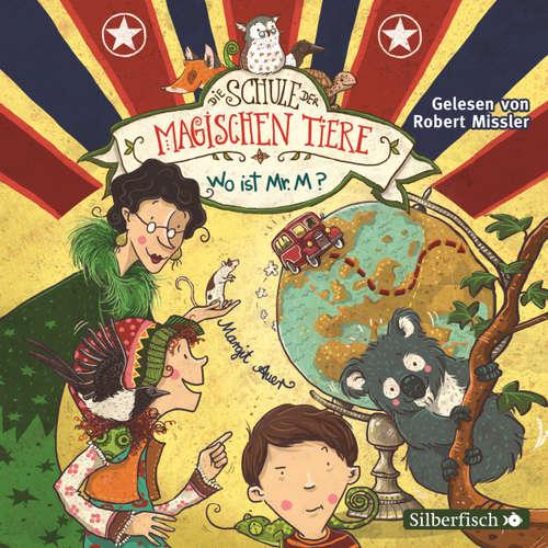 Die Schule der magischen Tiere, Folge 7: Wo ist Mr. M?