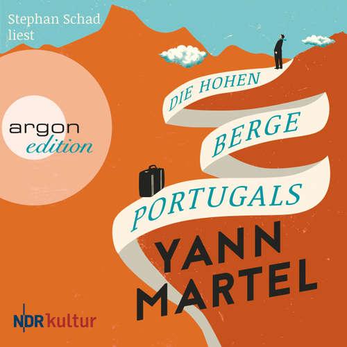 Hoerbuch Die hohen Berge Portugals - Yann Martel - Stephan Schad