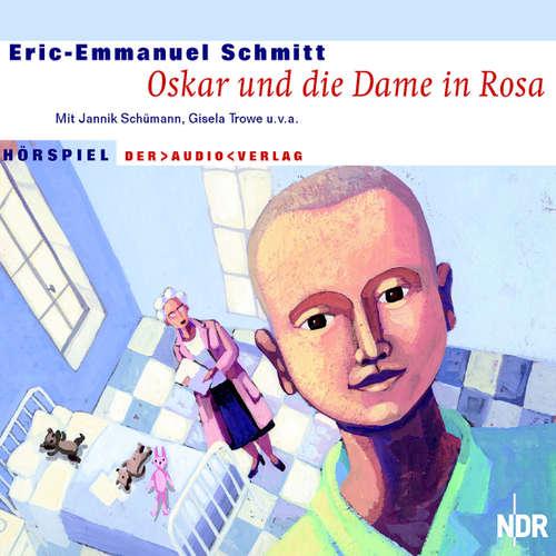 Hoerbuch Oskar und die Dame in Rosa - Eric-Emmanuel Schmitt - Jannik Schümann