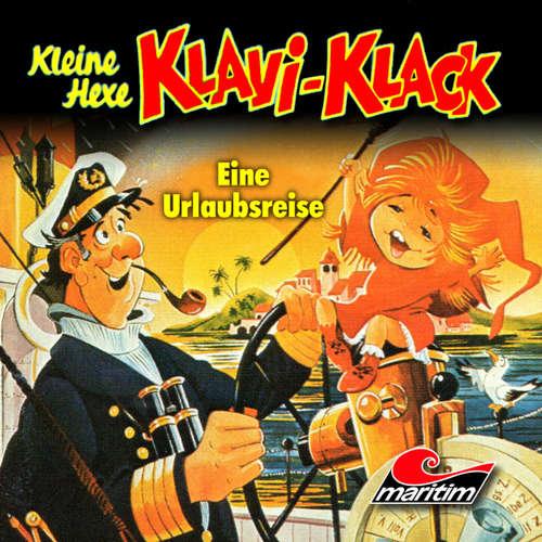 Hoerbuch Kleine Hexe Klavi-Klack, Folge 3: Eine Urlaubsreise - Joachim von Ulmann - Ursela Monn