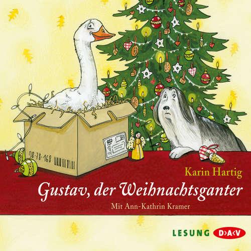 Hoerbuch Gustav, der Weihnachtsganter (Lesung) - Karin Hartig - Ann-Kathrin Kramer