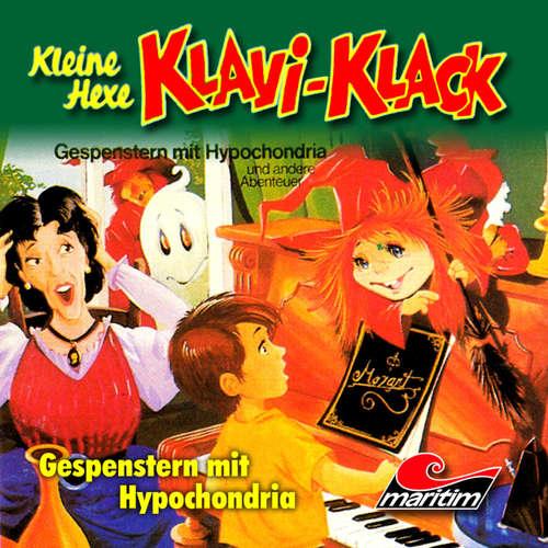 Hoerbuch Kleine Hexe Klavi-Klack, Folge 1: Gespenstern mit Hypochondria - Joachim von Ulmann - Ursela Monn