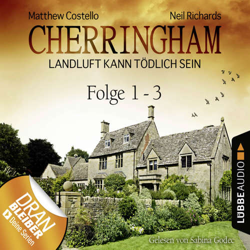 Hoerbuch Cherringham - Landluft kann tödlich sein, Sammelband 1: Folge 1-3 - Matthew Costello - Sabina Godec