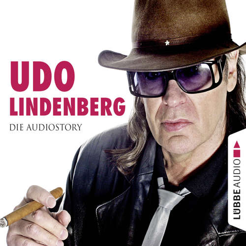 Hoerbuch Udo Lindenberg - Die Audiostory - Michael Herden - Michael Herden