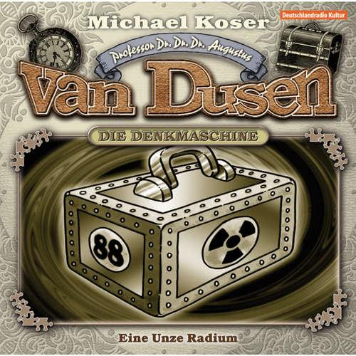 Professor van Dusen, Folge 1: Eine Unze Radium