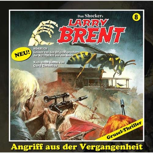 Hoerbuch Larry Brent, Folge 8: Angriff aus der Vergangenheit - Curd Cornelius - Wolfgang Rüter