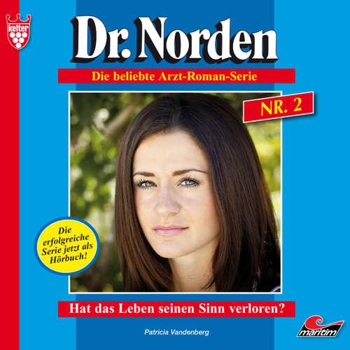 Hoerbuch Dr. Norden, Folge 2: Hat das Leben seinen Sinn verloren? - Patricia Vandenberg - René Wagner